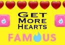 Get More Hearts With Famous.AF