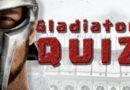 Gladiator Quiz