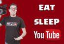 Eat Sleep YouTube