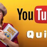 The YouTube Quiz
